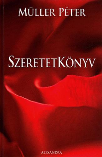 idézetek müller péter szeretetkönyv Szeretetkönyv · Müller Péter · Könyv · Moly