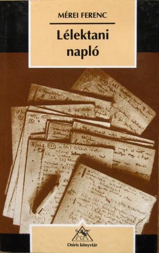 mérei ferenc idézetek Lélektani napló · Mérei Ferenc · Könyv · Moly