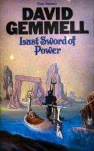 Last Sword Of Power David Gemmell Konyv Moly