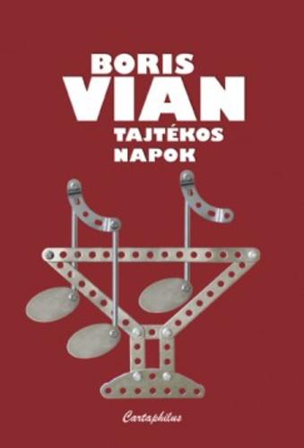 +1 Boris Vian: Tajtékos napok