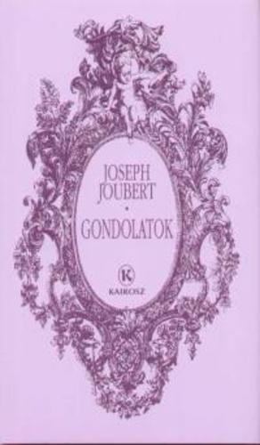 """Képtalálat a következőre: """"Joseph Joubert: Gondolatok"""""""