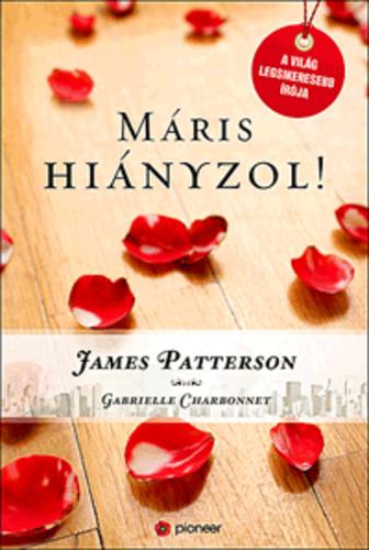 máris hiányzol idézetek Máris hiányzol · James Patterson – Gabrielle Charbon· Könyv · Moly