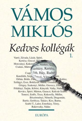 köszönet idézetek kollégának Kedves kollégák I II. · Vámos Miklós · Könyv · Moly