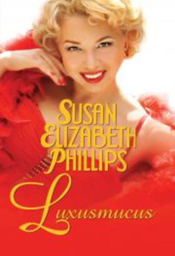 Luxusmucus · Susan Elizabeth Phillips · Könyv · Moly 60cecd7f6a