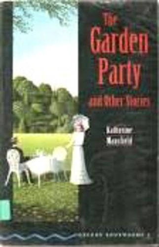 The Garden Party And Other Stories Oxford Bookworms Katherine Mansfield K Nyv Moly