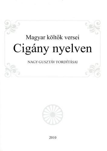 szerelmes idézetek cigányul Magyar költők versei cigány nyelven · Nagy Gusztáv (szerk
