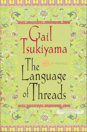 The Language Of Threads Gail Tsukiyama Knyv Moly