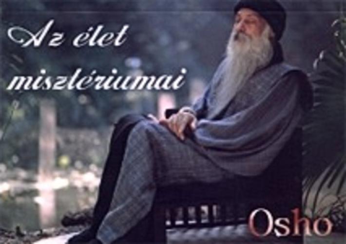 osho idézetek az életről Az élet misztériumai · Osho · Könyv · Moly