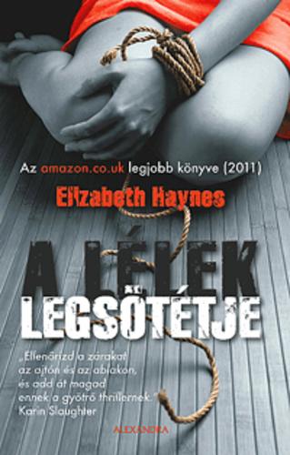 A Llek Legsttje Elizabeth Haynes Knyv Moly