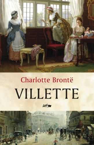 villette by charlotte bronte essay Charlotte bronte's jane eyre ch 11-26 thornfield setting analysis (essay) jane eyre, a novel by charlotte bronte, the author reveals through the setting, certain character traits, and by certain character's actions how women and men not so dissimilar as society thinks.