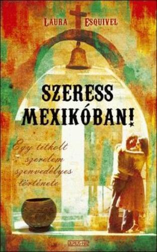 """Képtalálat a következőre: """"szeress mexikóban"""""""