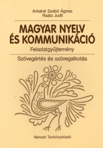 antalné szabó ágnes raátz judit magyar nyelv és kommunikáció 9