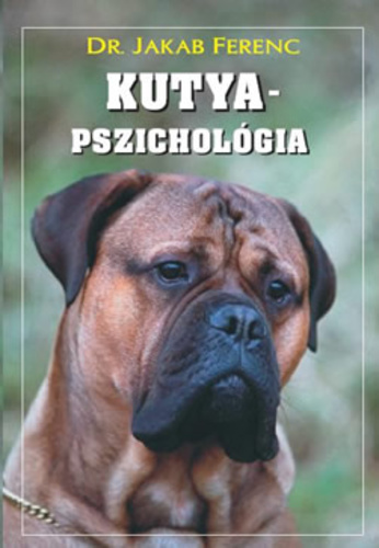 Kutyapszichológia · Jakab Ferenc · Könyv · Moly
