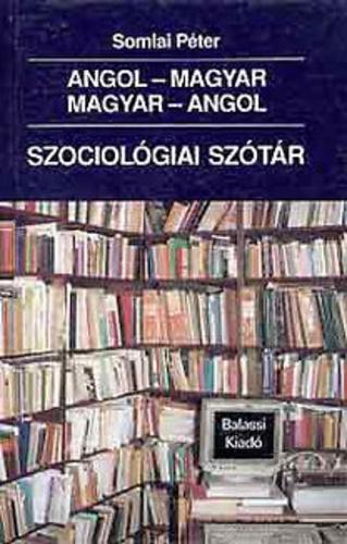 önéletrajz angolul szótár Angol magyar, magyar angol szociológiai szótár · Somlai Péter  önéletrajz angolul szótár