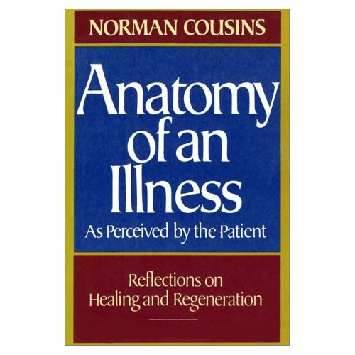 Anatomy of an Illness as Perceived by the Patient · Norman Couisins ...
