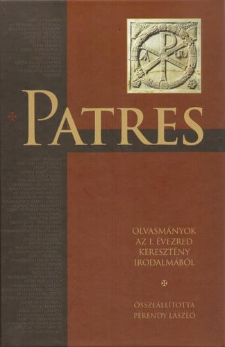 Imagini pentru Perendy László: Patres, Szent István Társulat, Budapest, 2011
