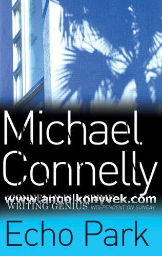 Echo park harry bosch series book 12 titus welliver as harry bosch array echo park michael connelly k nyv moly fandeluxe Image collections