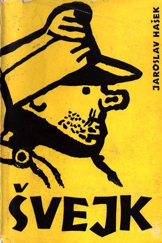 Josef Švejk a cseh Jaroslav Hašek író szimbólummá vált regényalakja, több humoreszk és egy befejezetlen szatirikus regény címszereplője.