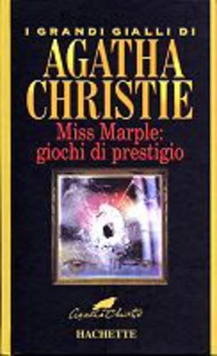 Miss marple giochi di prestigio agatha christie for Miss marple le miroir se brisa