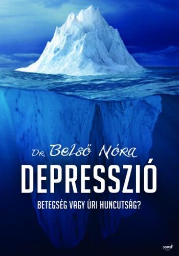 idézetek depresszió ellen Depresszió · Belső Nóra · Könyv · Moly