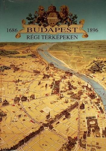 budapest régi térkép Budapest régi térképeken · Holló Szilvia Andrea · Könyv · Moly budapest régi térkép