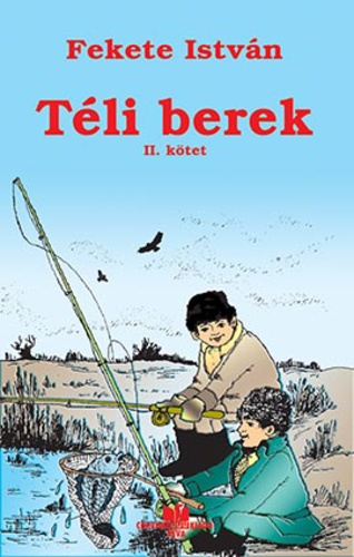 Téli berek · Fekete István · Könyv · Moly
