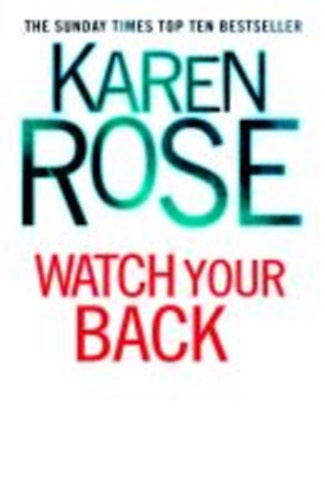 Watch Your Back Karen Rose Knyv Moly