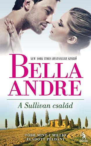 Könyvespolc: Bella Andre - A Sullivan család (sorozat)