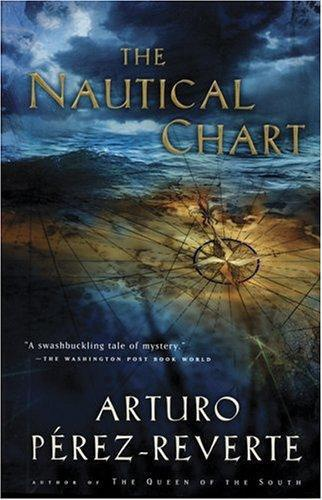 The Nautical Chart Arturo Pérez Reverte Könyv Moly