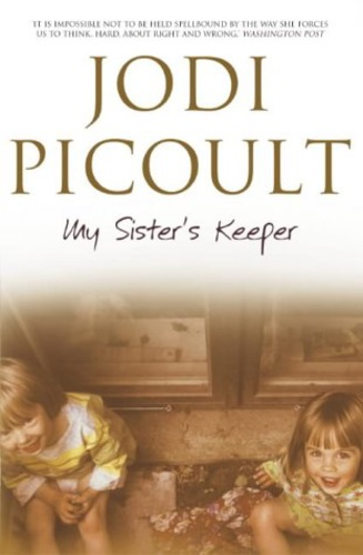 my sisters keeper by jodi picoult My sister's keeper by jodi picoult - jodi picoult tells the story of a girl who  decides to sue her parents for the rights to her own body in this new york times.