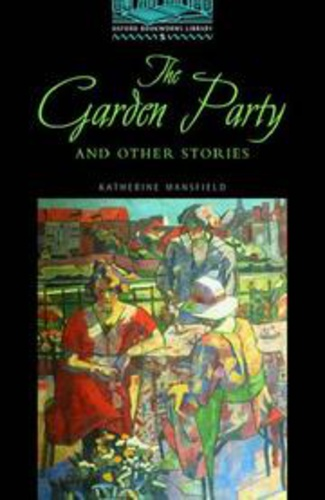 The garden party and other stories oxford bookworms katherine mansfield k nyv moly for The garden party katherine mansfield