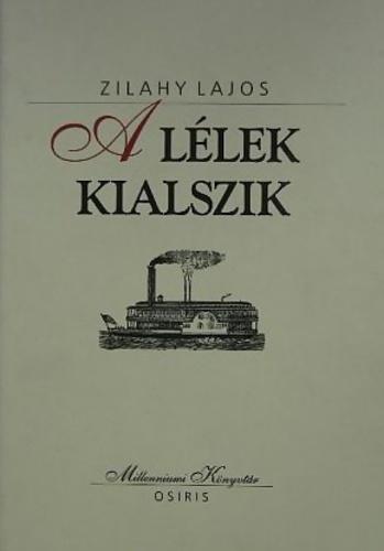 A Llek Kialszik Zilahy Lajos Knyv Moly