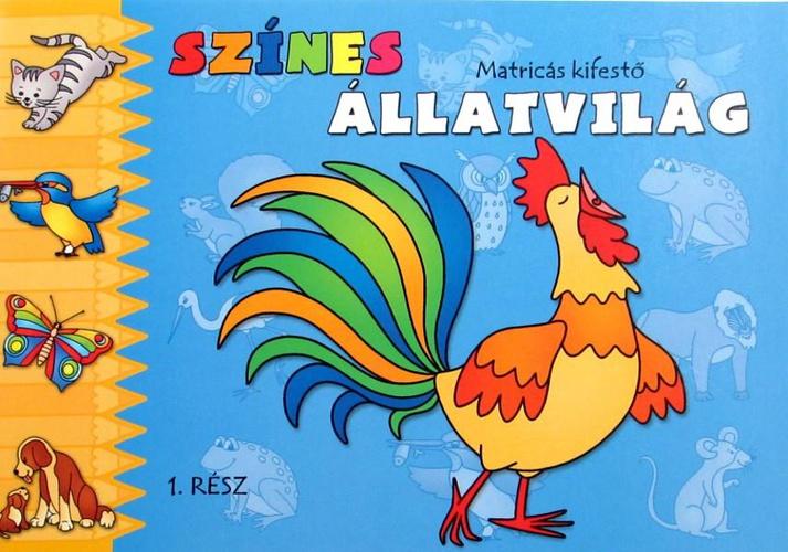 Színes állatvilág 1. · Bogusław Michalec · Könyv · Moly 7d2d610f23