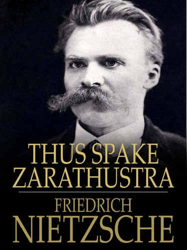 zarathustra in nietzsche's typology Yunus tuncel, the new school university,  on thus spoke zarathustra, it benefits from nietzsche's other works and  traversed in nietzsche's typology:.