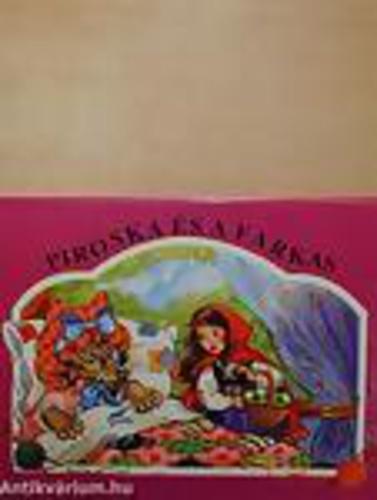 Piroska és a farkas · Ballér Judit · Könyv · Moly c57f8eb181