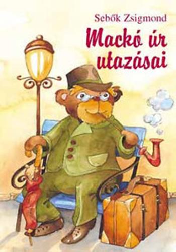 Mackó úr kalandjai IV. kötet