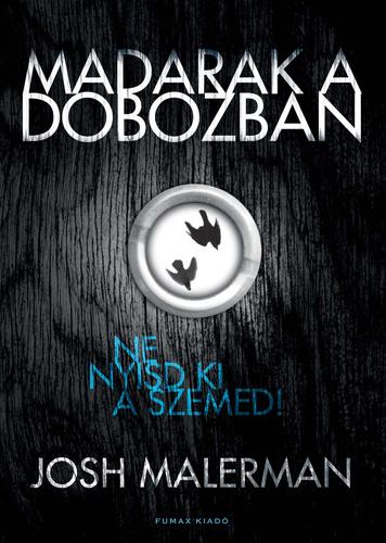 Könyvespolc: Josh Malerman - Madarak a dobozban
