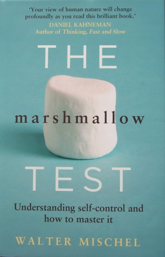 The Marshmallow Test Walter Mischel Knyv Moly