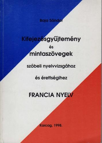 francia idézetek magyar fordítással Kifejezésgyűjtemény és mintaszövegek szóbeli nyelvvizsgához és