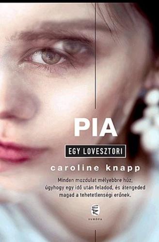 alkoholról szóló idézetek Pia · Caroline Knapp · Könyv · Moly