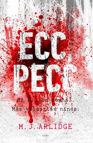 https://neverletmegobyviranna.blogspot.com/2018/09/ez-el-az-meghal-m-j-arlidge-ecc-pecc.html