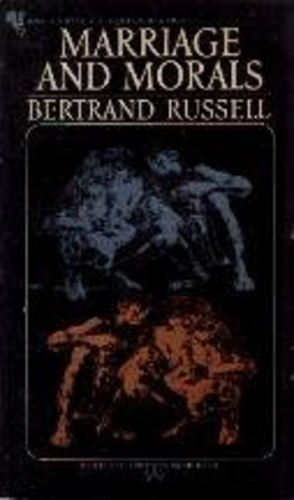 marriage and morals russell bertr and