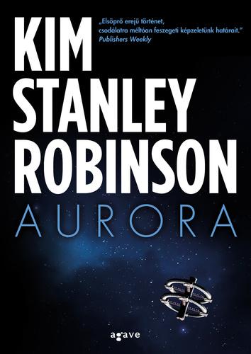 Kim Stanley Robinson: Aurora