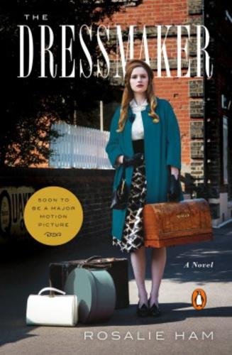 720f381ad0 Rosalie Ham: The Dressmaker Rosalie Ham: The Dressmaker ...