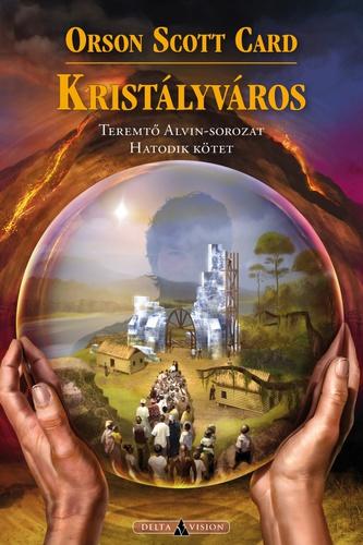 Orson Scott Card: Kristályváros