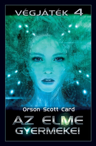 Orson Scott Card: Az elme gyermekei