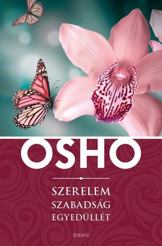 osho szerelem idézetek Szerelem, szabadság, egyedüllét · Osho · Könyv · Moly