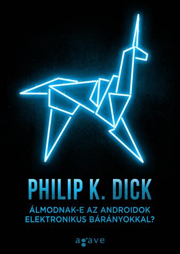 https://moly.hu/konyvek/philip-k-dick-almodnak-e-az-androidok-elektronikus-baranyokkal