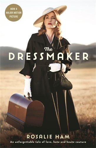 6288de814e The Dressmaker · Rosalie Ham · Könyv · Moly