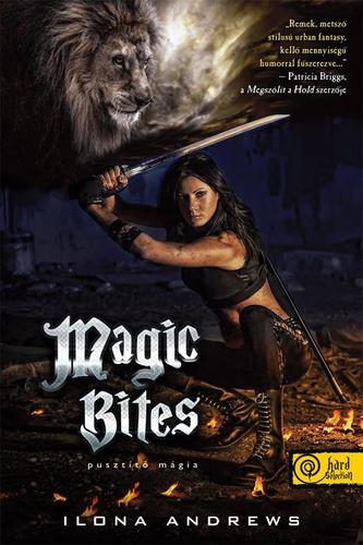 Ilona Andrews: Magic Bites – Pusztító mágia